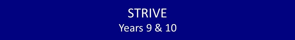 Strive Year 9 and 10